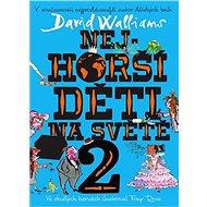 Nejhorší děti na světě 2 - Elektronická kniha