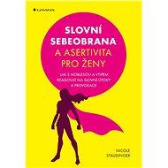Slovní sebeobrana a asertivita pro ženy - Elektronická kniha