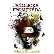 Anglická promenáda - Johana Kroupová