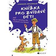 Knížka pro zvídavé děti - Elektronická kniha