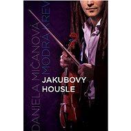 Jakubovy housle - Elektronická kniha