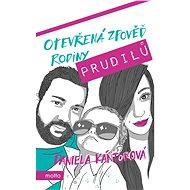 Otevřená zpověď rodiny Prudilů - Daniela Kántorová