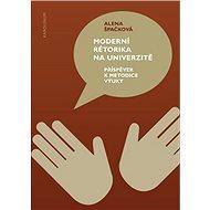 Moderní rétorika na univerzitě - Elektronická kniha