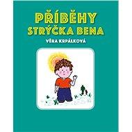 Příběhy strýčka Bena - Elektronická kniha