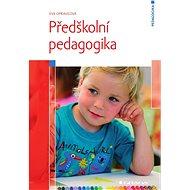 Předškolní pedagogika - Elektronická kniha