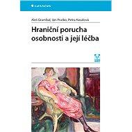 Hraniční porucha osobnosti a její léčba - Elektronická kniha