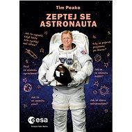 Zeptej se astronauta - Elektronická kniha