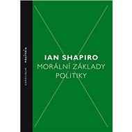 Morální základy politiky - Elektronická kniha