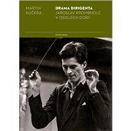 Drama dirigenta - Elektronická kniha