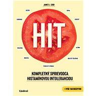 HIT: Kompletný sprievodca histamínovou intoleranciou - Elektronická kniha