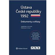 Ústava České republiky 1992 - Dokumenty a ohlasy - Elektronická kniha