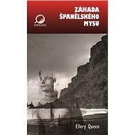 Záhada Španělského mysu - Ellery Queen