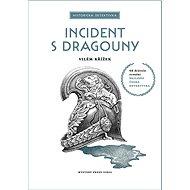 Incident s dragouny - Elektronická kniha