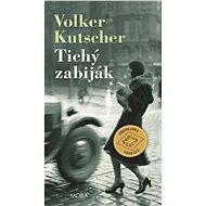 Tichý zabiják - Volker Kutscher