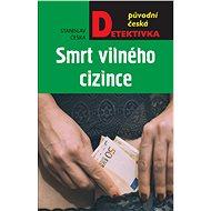Smrt vilného cizince - Elektronická kniha