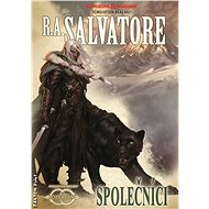 Společníci - R.A. Salvatore