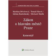 Zákon o hlavním městě Praze (č. 131/2000 Sb.) - Komentář - Elektronická kniha
