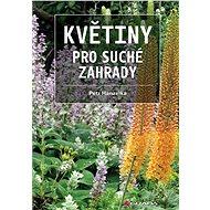 Květiny pro suché zahrady - Elektronická kniha