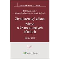 Živnostenský zákon (455/1991 Sb.). Zákon o živnostenských úřadech (570/1991 Sb.) – Komentář, 2. vydá - Elektronická kniha
