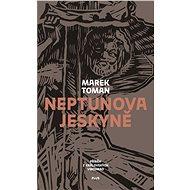 Neptunova jeskyně - Marek Toman