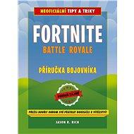 Fortnite Battle Royale: Neoficiální příručka bojovníka - Elektronická kniha
