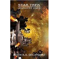 Star Trek: Jednotný osud - Keith R.A. DeCandido