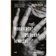 Nenávratně ztracené leváctví - Elektronická kniha