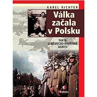 Válka začala v Polsku - 2. vyd. - Elektronická kniha