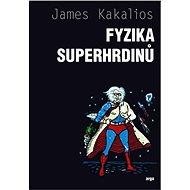 Fyzika superhrdinů - Elektronická kniha