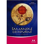 Šamanské cestování - Elektronická kniha
