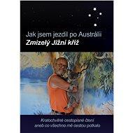Jak jsem jezdil po Austrálii - Elektronická kniha