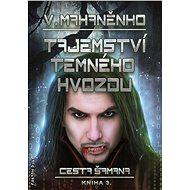 Tajemství Temného hvozdu - Elektronická kniha