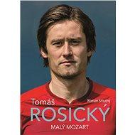 Tomáš Rosický: malý Mozart - Elektronická kniha