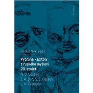 Vybrané kapitoly z ruského myšlení 20. století - Elektronická kniha