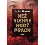 Než slehne rudý prach - Elektronická kniha
