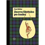 Znovu Skotsko po česku - Elektronická kniha