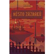 Město zázraků - Elektronická kniha