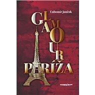Glamour Paríža (SK) - Elektronická kniha