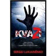 Kvazi - Sergej Lukjaněnko