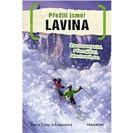 Přežili jsme! – Lavina - Elektronická kniha