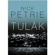 Tulák - Nick Petrie
