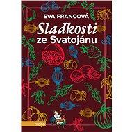 Sladkosti ze Svatojánu - Eva Francová