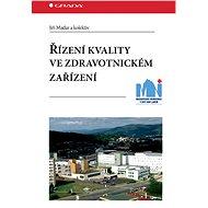 Řízení kvality ve zdravotnickém zařízení - Elektronická kniha