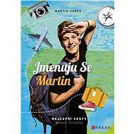 Jmenuju se Martin - Martin Carev, 208 stran
