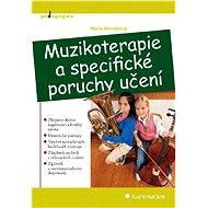 Muzikoterapie a specifické poruchy učení - Elektronická kniha