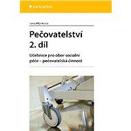 Pečovatelství 2. díl - Elektronická kniha