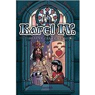 Karel IV. - slavný český král - Elektronická kniha
