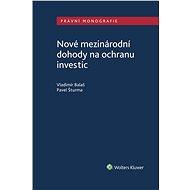 Nové mezinárodní dohody na ochranu investic - Elektronická kniha