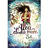 Alea - dívka moře: Síla přílivu - Elektronická kniha