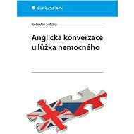 Anglická konverzace u lůžka nemocného - Elektronická kniha